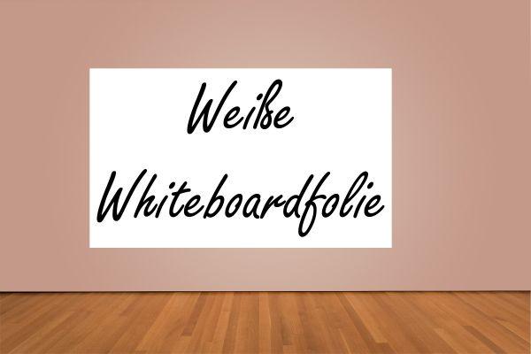 Whiteboardfolie als Whiteboard-Ersatz | Weiß | 137cm breit